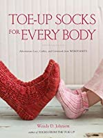 Toe-Up Socks for Every Body