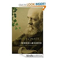 Genius of Place: The Life of Frederick Law Olmsted