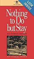 Nothing to do/Stay