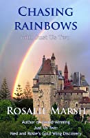 Chasing Rainbows: with Just Us Two (Just US Two,#2)