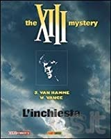 L' inchiesta: the XIII mystery (XIII, #13)
