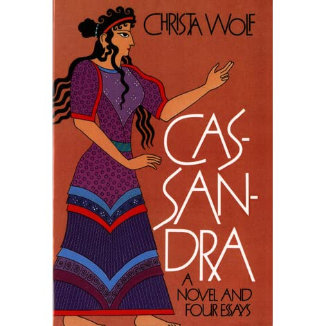 cassandra novel four essays christa wolf