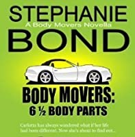 6 1/2 Body Parts (Body Movers, #6.5)
