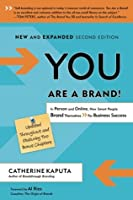You Are a Brand: In Person and Online, How Smart People Brand Themselves For Business Success