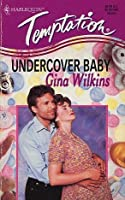 Undercover Baby (Harlequin Temptation, No 521)