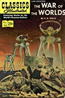 The War of the Worlds (Classics Illustrated 124 of 169)