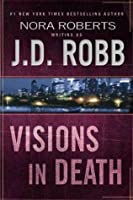 Visions in Death (In Death, #19)