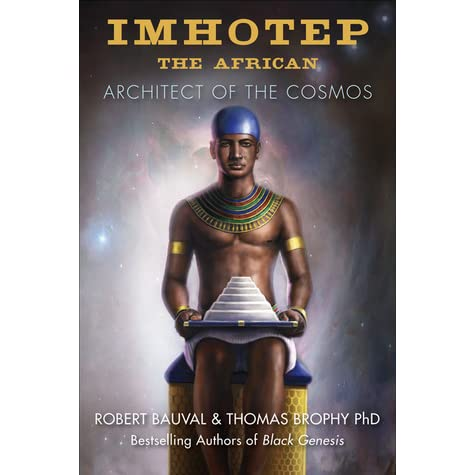 Imhotep the african architect of the cosmos by robert for Imhotep architecte