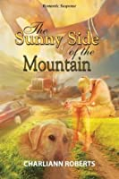 The Sunny Side of the Mountain