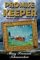 Promise Keeper (Maine Shore Chronicles #3)