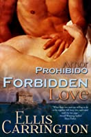 Forbidden Love (Amor, #1)