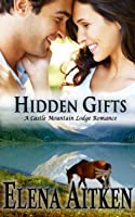 Hidden Gifts (Castle Mountain Lodge, #2)