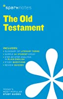 Old Testament (SparkNotes Literature Guide)