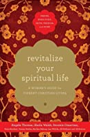 Revitalize Your Spiritual Life: A Woman's Guide for Vibrant Christian Living