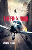 The Final Hour (Homelanders, #4)