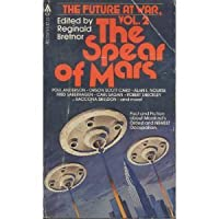 The Spear of Mars (The Future at War, Volume 2)