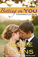 Betting on You (Always a Bridesmaid, #1)