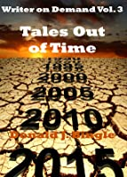 Tales Out of Time (Writer on Demand TM)