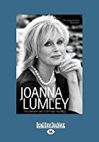 Joanna Lumley: The Biography (Large Print 16pt)
