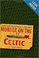 Murder on the Celtic: A Mystery (George Porter and Genevieve Masefield #8)