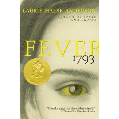 Fever 1793 by Laurie Halse Anderson — Reviews, Discussion ...