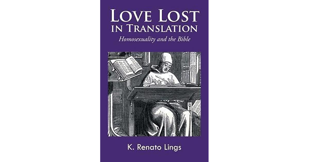 Quotes About Lost Love Goodreads : Becky Ankenys review of Love Lost in Translation: Homosexuality and ...