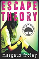 Escape Theory (Keaton School #1)