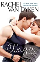 The Wager (The Bet, #2)