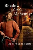 Shadow of the Alchemist (Crispin Guest Medieval Noir, #6)