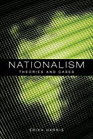Nationalism: Theories and Cases