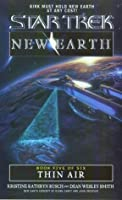 Thin Air (Star Trek: New Earth, Book 5)