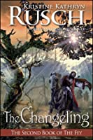 The Changeling (The Fey, #2)