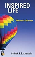 Inspired Life: Mantras for Success