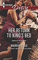 Her Return to King's Bed (Kings of California, #14)