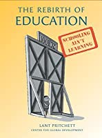 The Rebirth of Education: From 19th-Century Schooling to 21st-Century Learning