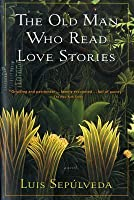 The Old Man Who Read Love Stories