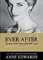 Ever After: Diana and the Life She Led