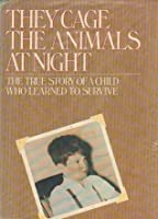 a review of the book they cage the animals at night Start studying they cage the animals at night {characters} learn vocabulary, terms, and more with flashcards, games, and other study tools.