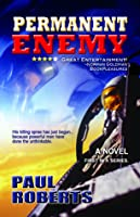 Permanent Enemy (Action-Pak, #1)