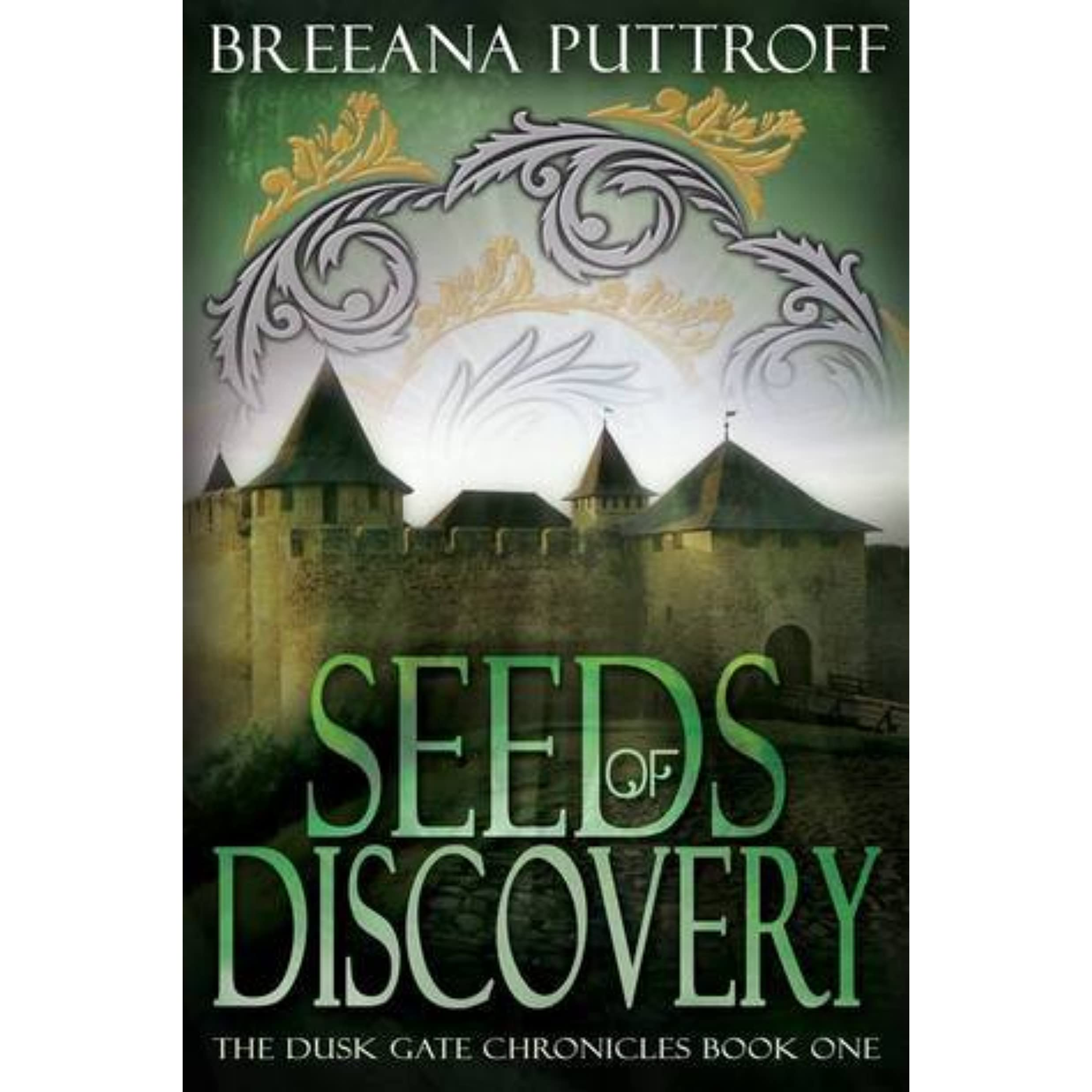 Seeds Of Discovery (dusk Gate Chronicles, #1) By Breeana Puttroff €�  Reviews, Discussion, Bookclubs, Lists