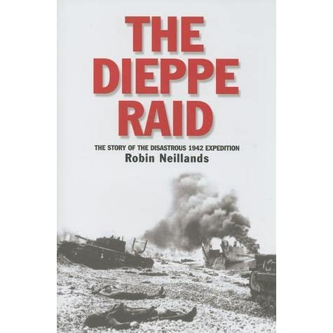 the dieppe raid essay Essay preview the dieppe raid  at dawn of 19th august 1942, six thousand and  one hundred allied soldiers, of whom roughly five thousand were canadians,.