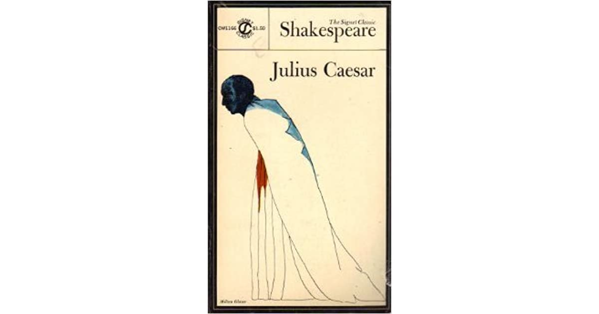a discussion about the character of caesar in julius caesar by william shakespeare Course hero's expert-written discussion question and answer pairs for william shakespeare's julius caesar offer insight and analysis on themes, symbols, , and more.