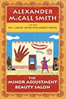 The Minor Adjustment Beauty Salon (No. 1 Ladies' Detective Agency, #14)