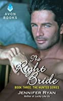 The Right Bride (Hunted, #3)