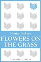 Flowers on the Grass (Bloomsbury Reader)