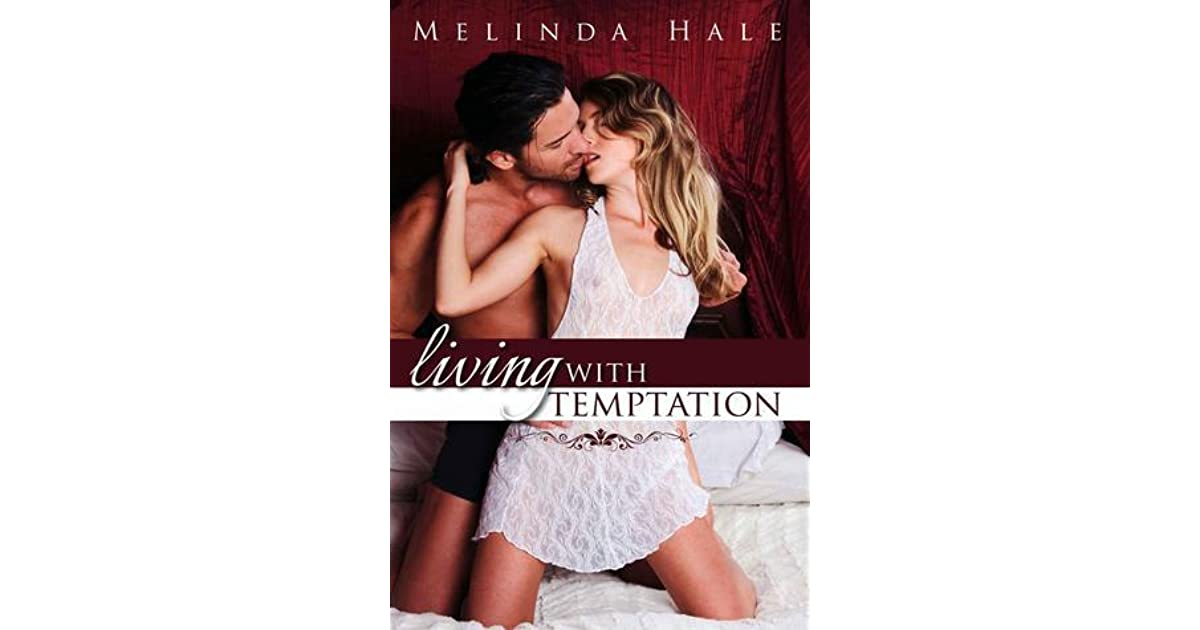 living with temptation by melinda hale reviews discussion bookclubs lists. Black Bedroom Furniture Sets. Home Design Ideas