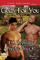 Crazy for You (Psychic Docs 4)