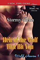 Heir of the Wolf That Bit You (Wolf Haven 1)