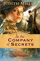 In the Company of Secrets (Postcards from Pullman, #1)