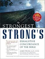 The Strongest Strong's Exhaustive Concordance, Value Price: 21st Century Edition